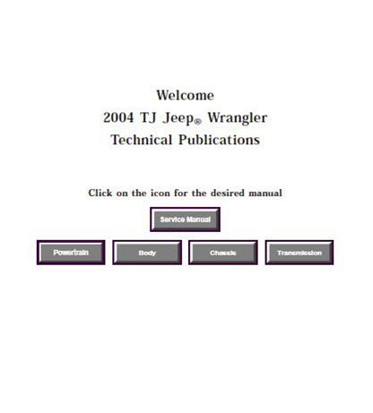 2004 Jeep Wrangler TJ Service Manual
