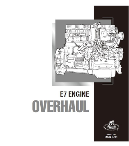 Mack E7 Diesel Engine Overhaul Service Manual