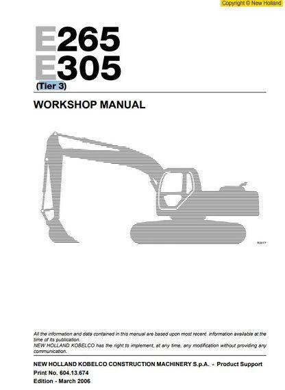 New Holland E265, E305 Excavator Workshop Manual
