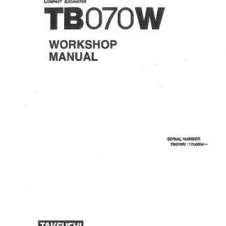 Takeuchi TB070W Compact Excavator Workshop Manual