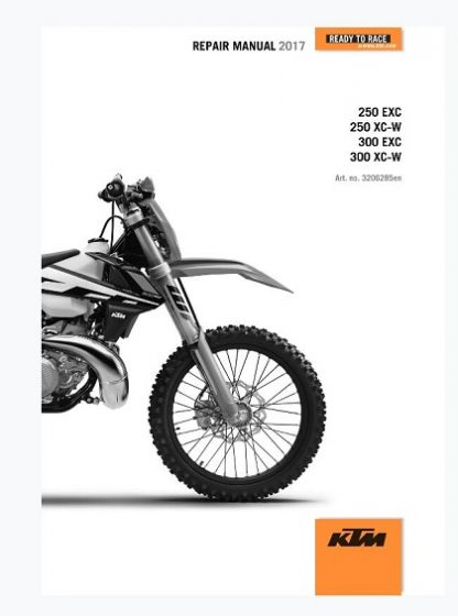 2017 KTM 250-300 EXC XCW repair Maual