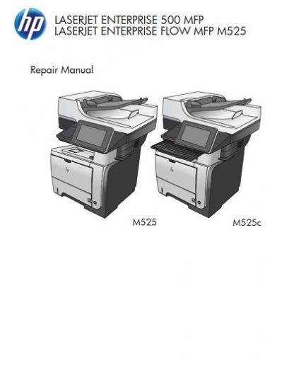 HP LaserJet Enterprise 500 MFP M525 Repair Manual
