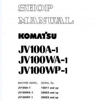 Komatsu JV100A-1, JV100WA-1, JV100WP-1 Service Shop Manual