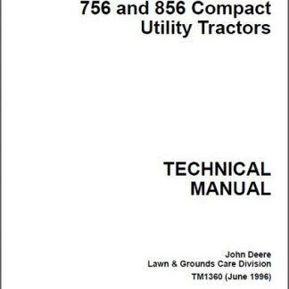John Deere 655,755, 756, 855, 856 Tractor Technical Manual