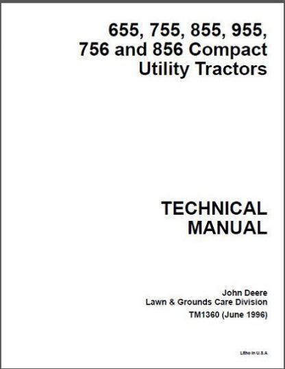 John Deere 655,755, 756, 855, 856 Tractor Technical Manual