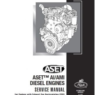 Mack ASET AI/AMI Diesel Engine Service & Repair Manual