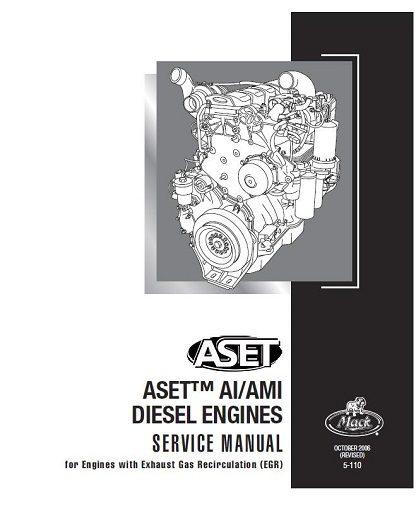 Mack ASET AI/AMI Diesel Engine Service & Repair Manual
