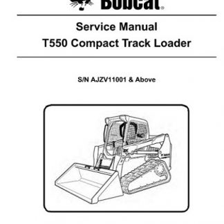 Bobcat T550 Compact Track Loader Service Repair Manual