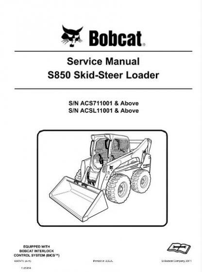 Bobcat S850 Skid - Steer Loader Service Repair Manual