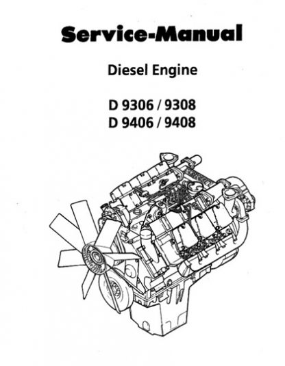 Liebherr D9306 D9308 D9406 D9408 Diesel Engine Service Manual