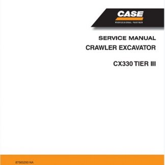Case Cx330 Tier 3 Crawler Excavator Service Manual