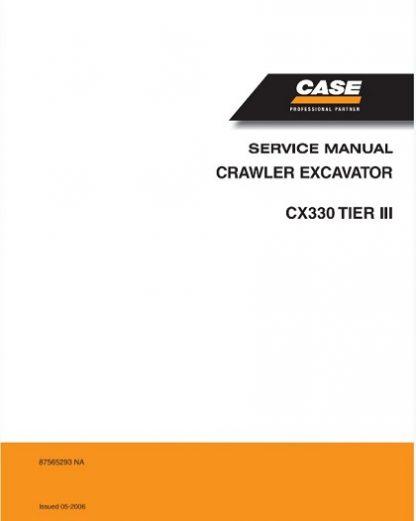Case Cx330 Tier 3 Crawler Excavator Service Manual