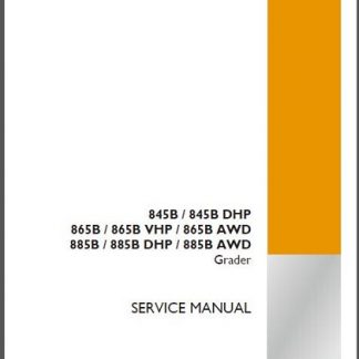 Case 845B, 865B, 885B Graders Service Repair Manual