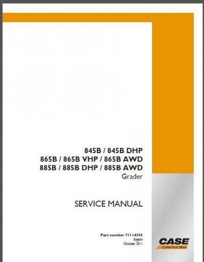 Case 845B, 865B, 885B Graders Service Repair Manual