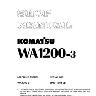Komatsu WA1200-3 Wheel Loader Service Shop Manual