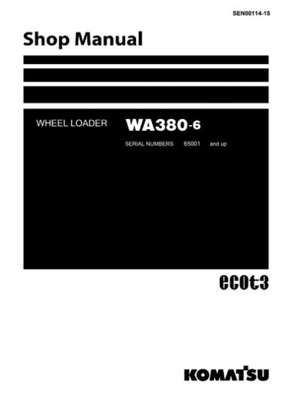 Komatsu WA380-6 Wheel Loader Service Shop Manual