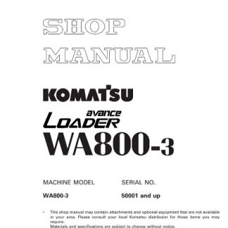 Komatsu WA800-3 Wheel Loader Service Shop Manual