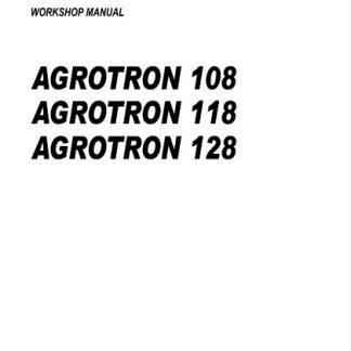 Deutz Tractor Fahr Agrotron 108, 118, 128 Workshop Manual