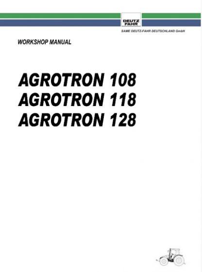 Deutz Tractor Fahr Agrotron 108, 118, 128 Workshop Manual
