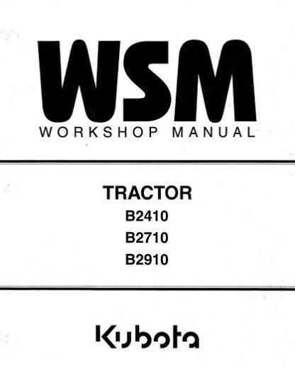 Kubota B2410, B2710, B2910 Tractor Workshop Manual
