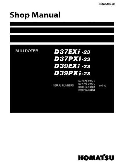 Komatsu D37EXI-23, D37PXI-23, D39EXI-23, D39PXI-23 Bulldozer Shop Manual