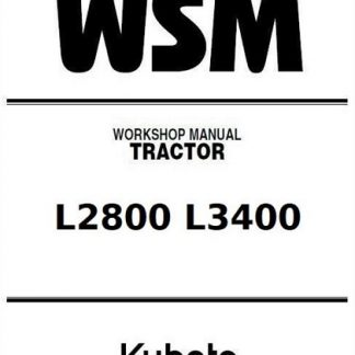 Kubota L2800 L3400 Tractor Workshop Manual