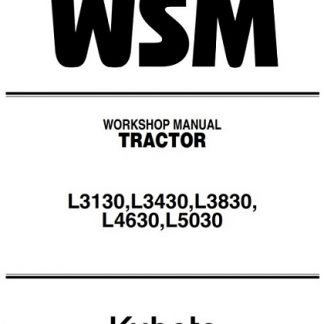Kubota Tractor L3130,L3430,L3830, L4630,L5030 Workshop Manual