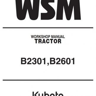 Kubota Tractor B2301,B2601 Workshop Manual