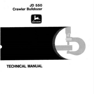 John Deere 550 Crawler Bulldozer Technical Manual