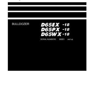 Komatsu D65EX-18, D65PX-18, D65WX-18 Bulldozer Shop Manual