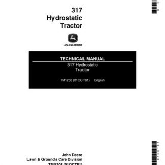 John Deere 317 Hydrostatic Tractor Technical Manual